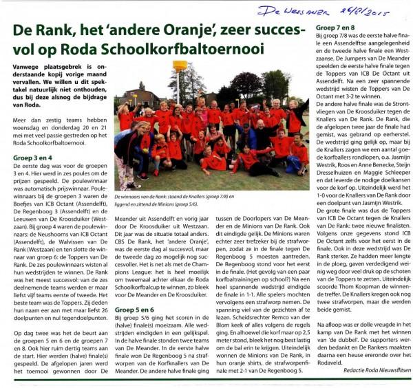 Uit de Wessaner: de winnende teams van De Rank van het Roda Schoolkorfbal toernooi.