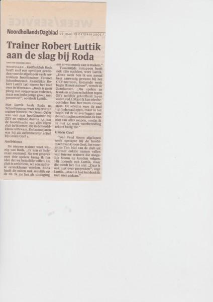 Robert Luttik (in 2015 weer trainer/coach Groen Geel 1) volgt Terence Schoolmeester op.