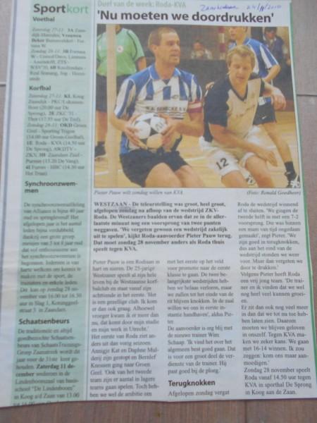 Roda 1 speler Pieter Pauw ziet kansen voor Roda in een van de eerste zaalwedstrijden tegen KVA 1